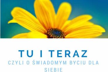 """Wakacyjny warsztat """"TU i TERAZ"""""""