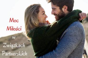 Moc Miłości w związkach partnerskich