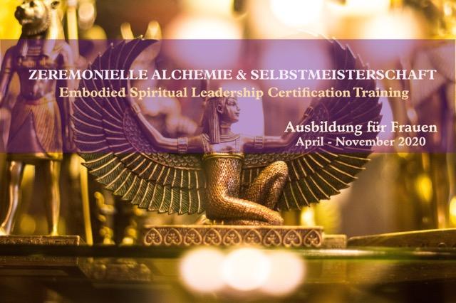 Zeremonielle Alchemie und Selbstmeisterschaft 2020