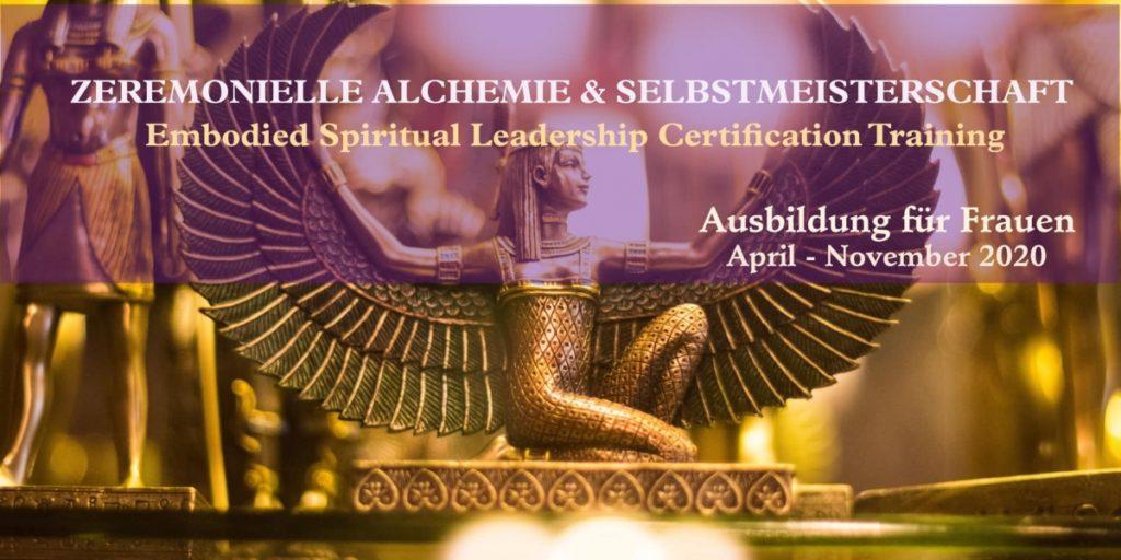 Zeremonielle Alchemie & Selbstmeisterschaft 2020