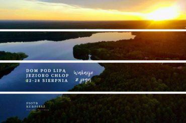 Wakacje z jogą  | Jezioro Chłop